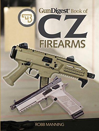 Gun Digest Book of CZ Firearms por Robb Manning
