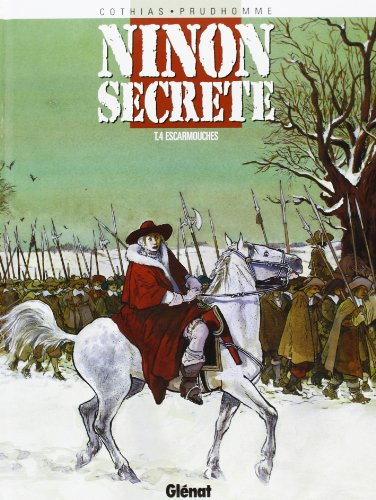Ninon secrète, tome 4 : Escarmouches