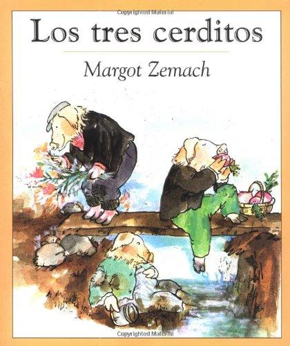 Los Tres Cerditos: Un Viejo Cuento por Margot Zemach
