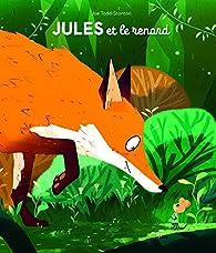 Jules et le renard par Joe Todd-Stanton