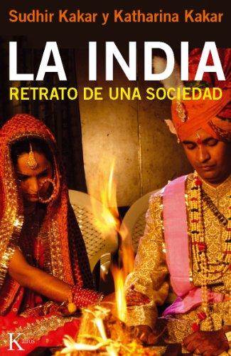 LA INDIA por Sudhir Kakar