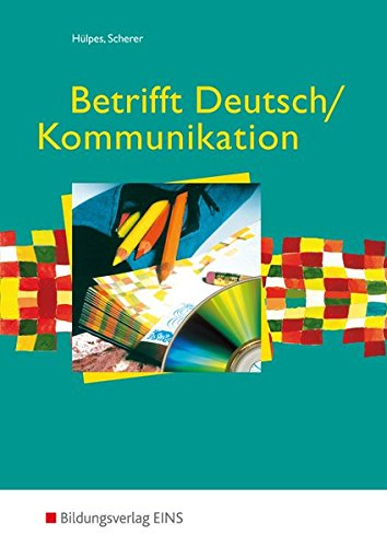 Betrifft Deutsch / Kommunikation: Schülerband