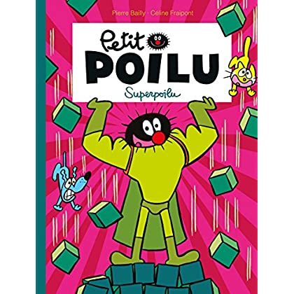 Petit Poilu - Tome 18 - Superpoilu