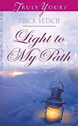 Light to My Path (Truly Yours Digital Editions)
