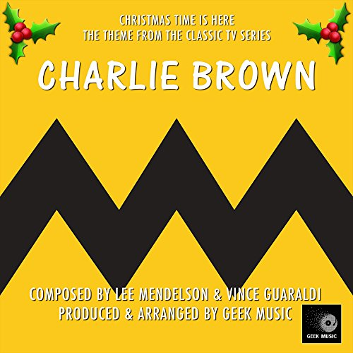 Charlie Brown Christmas Time Is Here- Main Theme (Charlie Brown Christmas Theme)