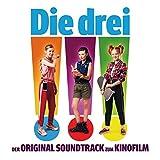 Die drei !!! (der Original Soundtrack zum Kinofilm)