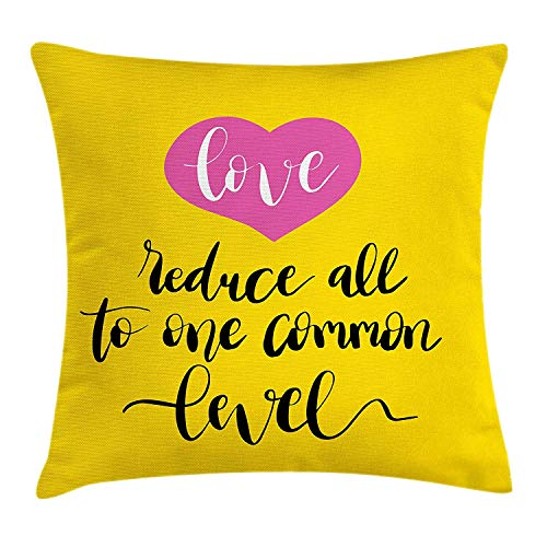 Cupsbags Quote Throw Pillow Cushion Cover, Love Reduces All to One Common Level Saying with a Romantic Pink Heart, Decorative Square Accent Pillow Case, Yellow Hot Pink and Black16