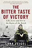 #9: The Bitter Taste of Victory: Life, Love and Art in the Ruins of the Reich