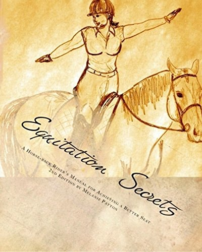 Equitation Secrets (English Edition) por Melanie Patton