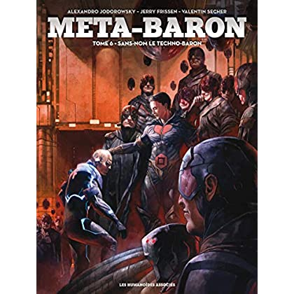 Méta-Baron Vol. 6: Sans-Nom le Techno-Baron
