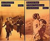 1. + 2. Werk von Henri-Pierre Roche. 1) Jules und Jim. 2)Die beiden Engländerinnen und der Kontinent