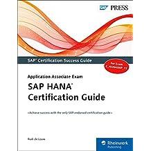 SAP HANA Certification Guide: Application Associate Exam (SAP PRESS: englisch)