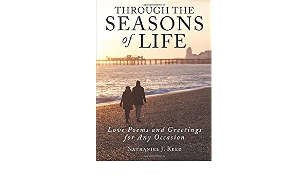 Buy through the seasons of life love poems and greetings for any buy through the seasons of life love poems and greetings for any occasion book online at low prices in india through the seasons of life love poems and m4hsunfo