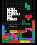 The Geek Guide to Life