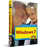 Windows 7 - leichter Einstieg für Senioren - Sehr verständlich