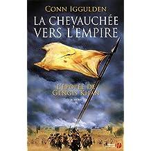 La Chevauchée vers l'empire