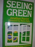 Seeing Green: Politics of Ecology Explained
