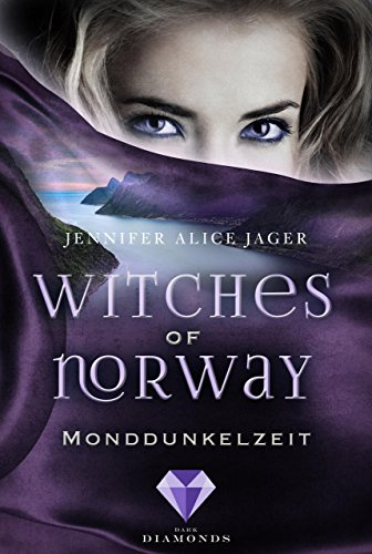 Witches of Norway 3: Monddunkelzeit von [Jager, Jennifer Alice]