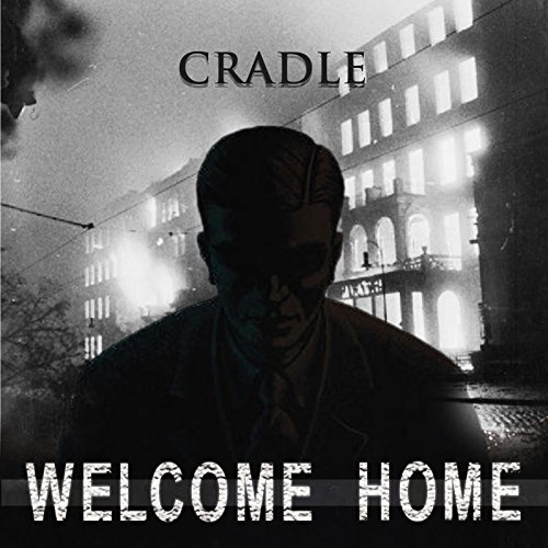 Home Cradle (Welcome Home)