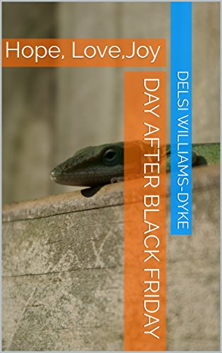 Day after Black Friday: Hope, Love,Joy (English Edition) eBook ...