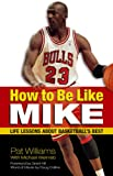 Image de How to Be Like Mike: Life Lessons about Basketball's Best