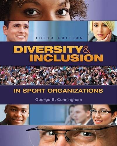 Diversity & Inclusion in Sport Organizations by George B. Cunningham (2015-06-24)