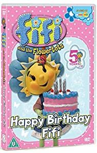 Fifi and the Flowertots - Happy Birthday Fifi [DVD]