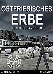 Ostfriesisches Erbe. Ostfrieslandkrimi (Hauke Holjansen ermittelt 7)