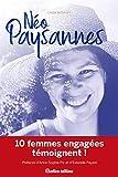 Néo-paysannes - Du métro aux récoltes sauvages, rencontre avec 10 femmes libres et innovantes !