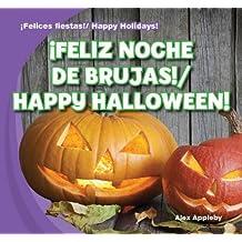 ¡Feliz Noche de brujas! / Happy Halloween! (¡felices Fiestas! / Happy Holidays!)