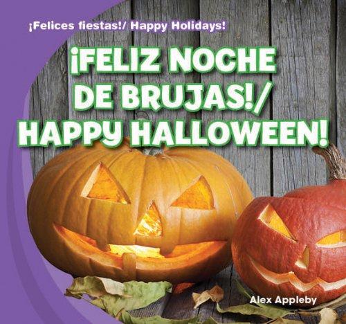 jas! / Happy Halloween! (¡felices Fiestas! / Happy Holidays!) (Las Brujas De La Noche De Halloween)