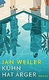 Kühn hat Ärger: Roman von Jan Weiler