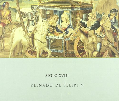Catálogo de tapices del Patrimonio Nacional, siglo XVIII
