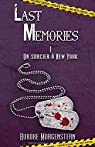 Last Memories, tome 1 : Un sorcier à New York par Morgenstern
