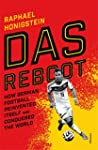 Das Reboot: How German Football Reinv...