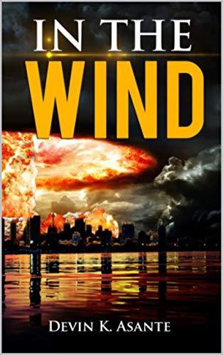 IN THE WIND (English Edition) eBook: Devin Asante: Amazon.es ...