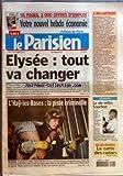 parisien le no 18970 du 05 09 2005 elysee tout va changer hospitalisation de jacques chirac l hay les roses la piste criminelle incendie chanson la vie selon souchon ile de france la carte des radars