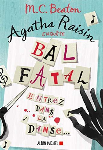 Agatha Raisin enquête 15 - Bal fatal par M. C. Beaton