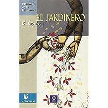 El jardinero (Clásicos de la literatura universal)