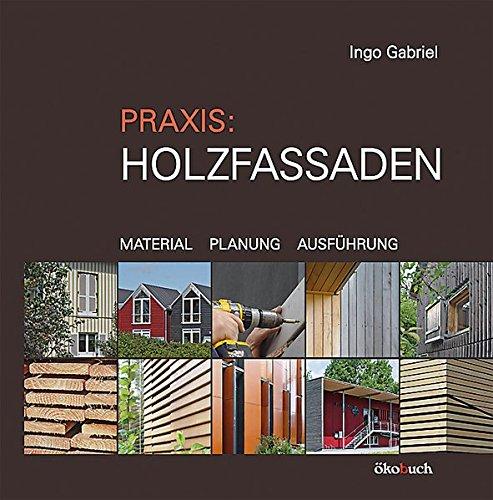 Praxis: Holzfassaden