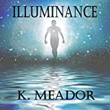 Illuminance: 30 Day Devotional: The Heart and Soul Series, Book Three
