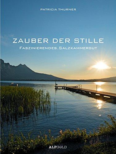 ZAUBER DER STILLE - Faszinierendes Salzkammergut