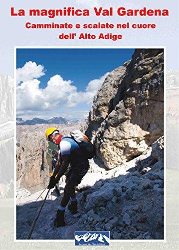 """Preisvergleich Produktbild Bella Grödnertal """"Escursionismo e alpinismo nel cuore dell'Alto Adige"""""""