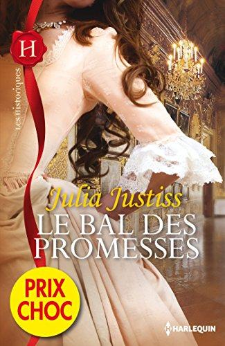 Le bal des promesses : (promotion) (Les Historiques) (French Edition)