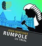 Rumpole on Trial (Rumpole: Who Dun It?)