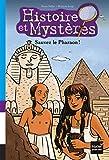 """Afficher """"Histoire et mystères n° 5<br /> Histoire et mystères - Sauvez le pharaon !"""""""