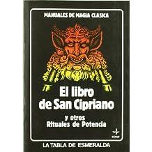 El Libro de San Cipriano (Tabla de Esmeralda)