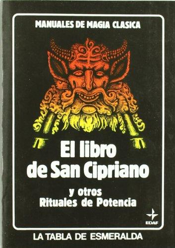 El Libro de San Cipriano (Tabla de Esmeralda) por Edaf