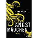 Jenny Milewski: Angstmädchen