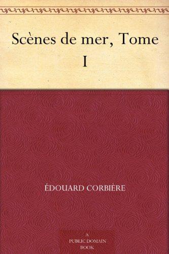 Couverture du livre Scènes de mer, Tome I